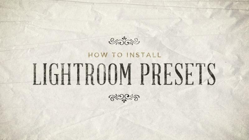 How to Install Lightroom Presets | ShutterSweets